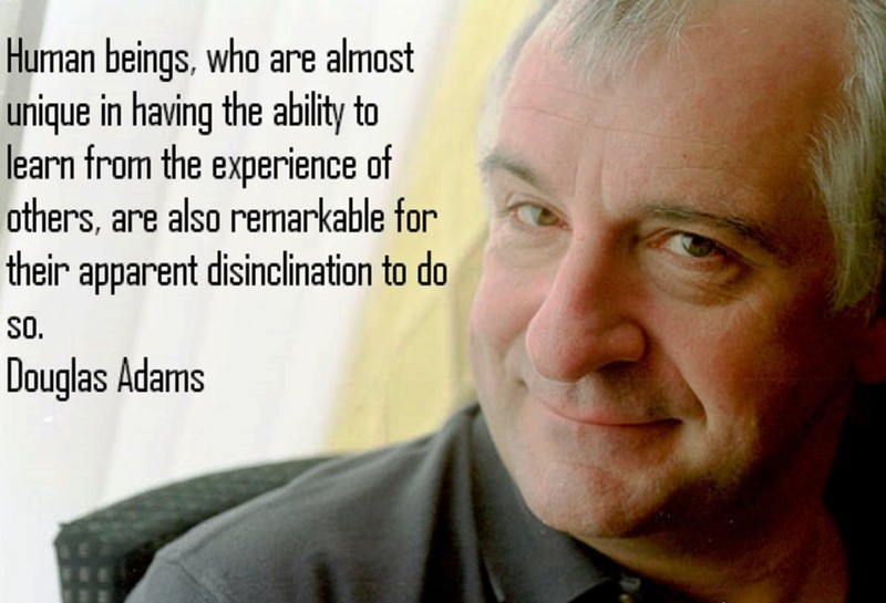 Douglas Adams On The Tragedy Of Humans Quote