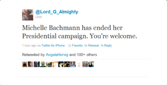 God Tweets On Bachmann Ending Her Run For President