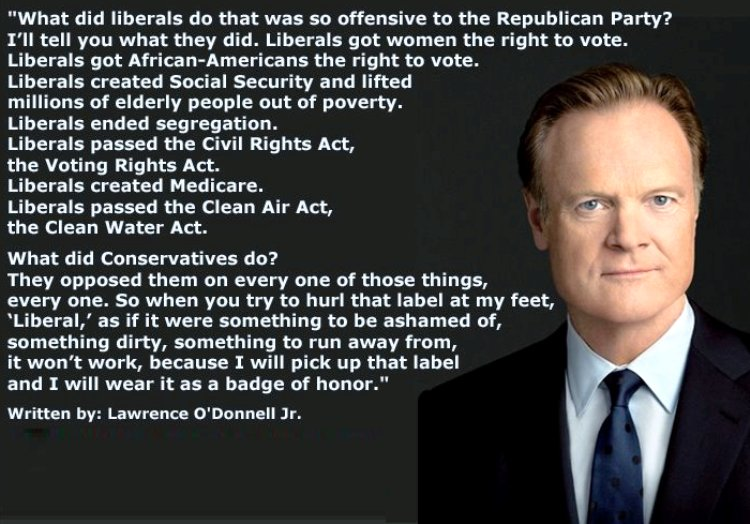 Lawrence O'Donnell On Liberals Quote