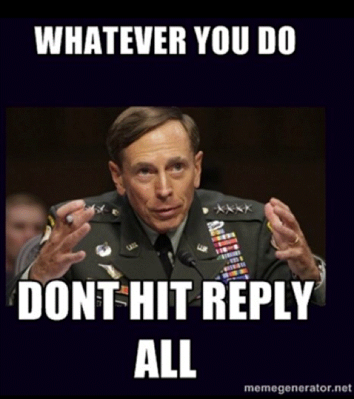 Petraeus Meme Reply All