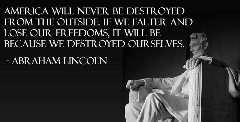 lincoln on the destruction of america