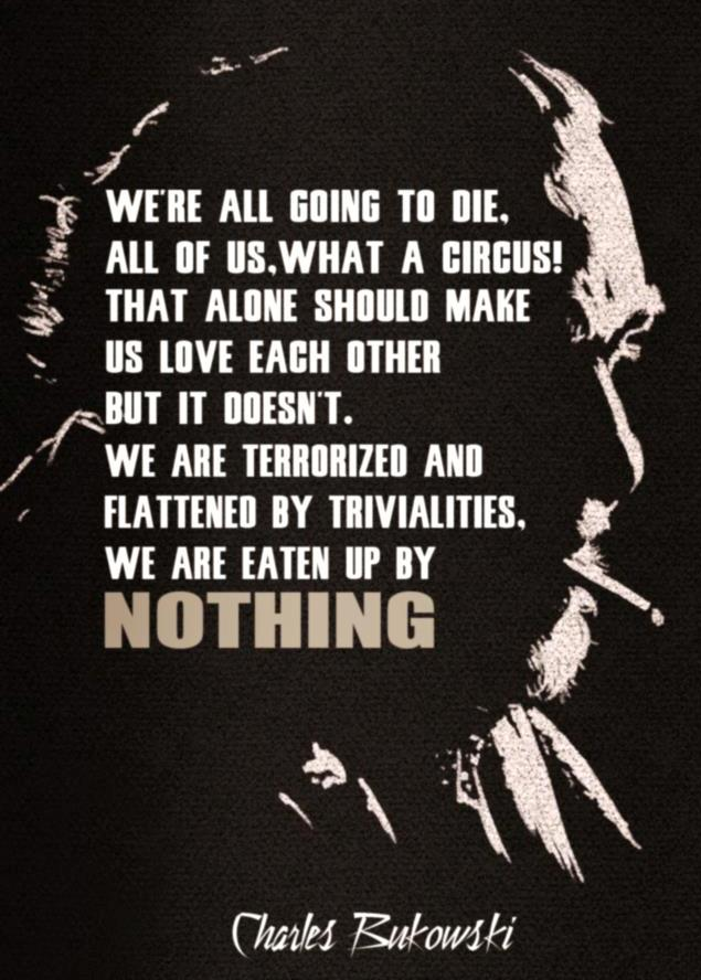 Charles Bukowski On Being Terrorized