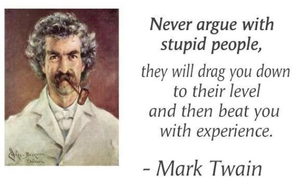 Mark Twain On Arguing With Idiots