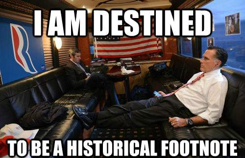 Mitt Romney Meme Historical Footnote