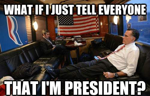 Mournful Mitt Romney Meme Tell Everyone I'm president