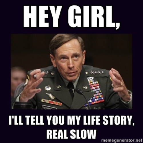 petraeus meme life story The Best Petraeus Affair Memes