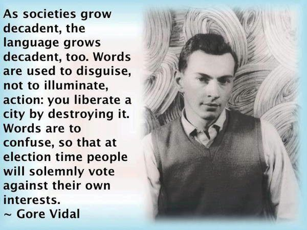 Gore Vidal Quotes Decadent Societies