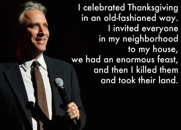 Best Jon Stewart Quotes Ever on Thanksgiving