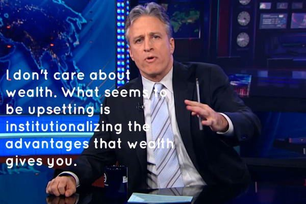Jon Stewart on Wealth