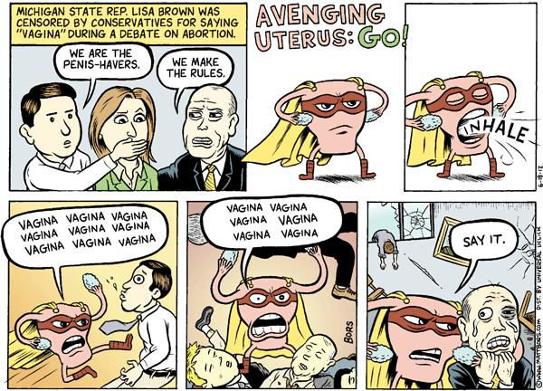 Matt Bors Cartoons Avenging Uterus