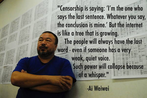 Censorship Quotes Ai Weiwei