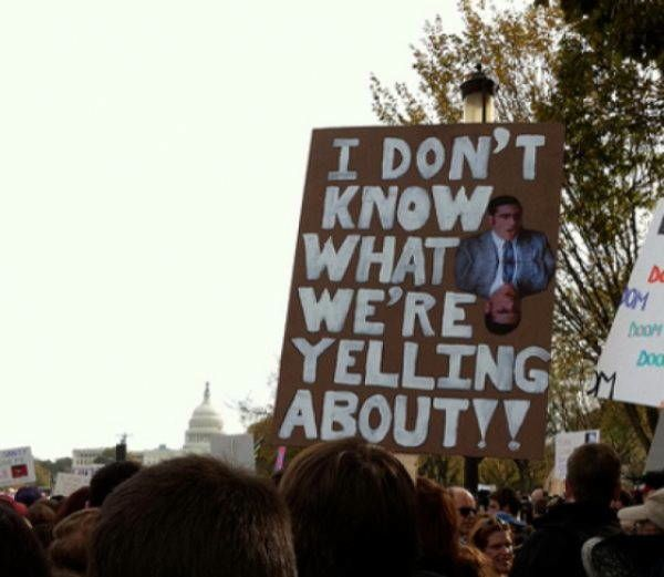 Funny Protest Signs What Are We Yelling About
