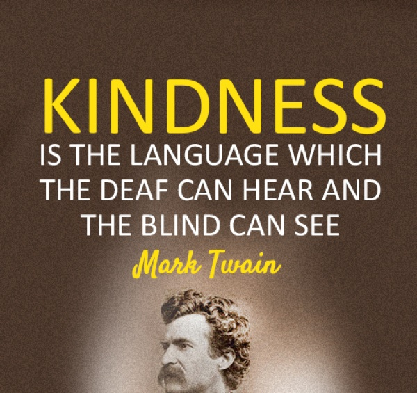 mark twain quotes kindness Mark Twains Most Memorable Quotes