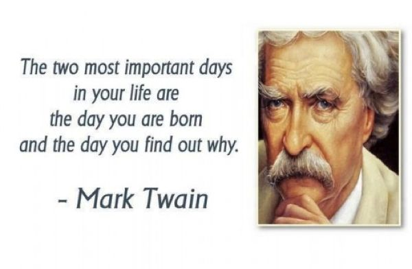 mark twain quotes most important days Mark Twains Most Memorable Quotes