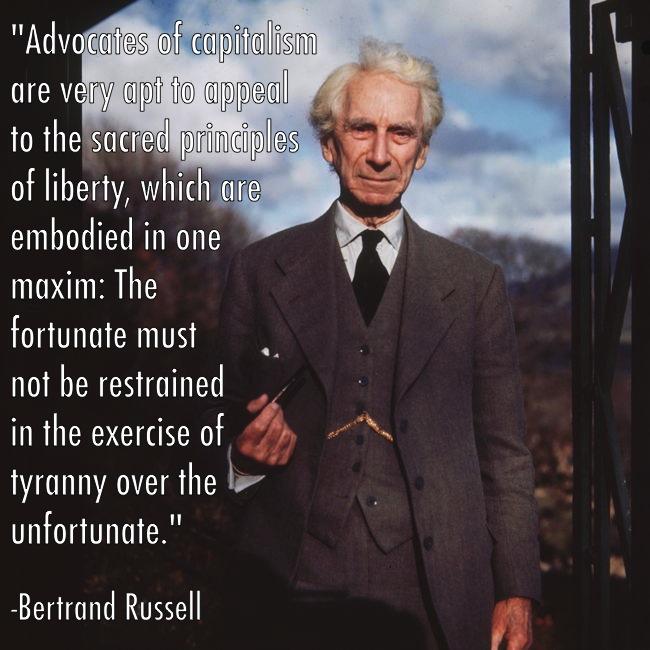 Great Critiques Of Capitalism Bertrand Russell Quote