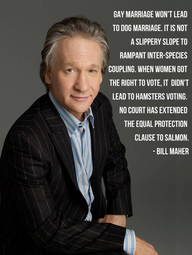 Gay Marriage Bill Maher