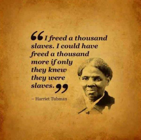 Harriet Tubman On Slaves