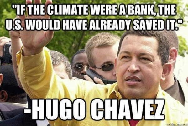 Hugo Chavez Climate Change
