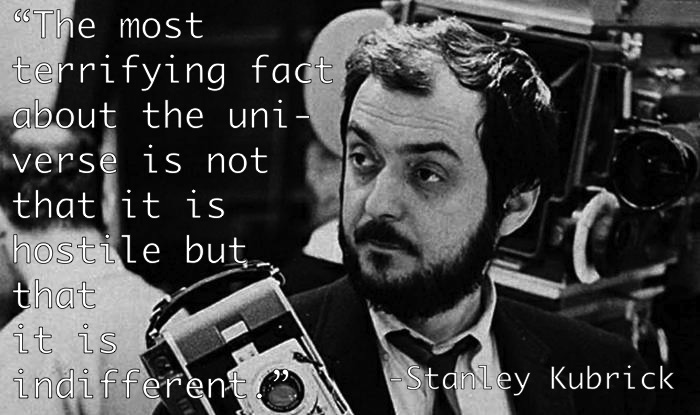 Existentialist Quotes Kubrick