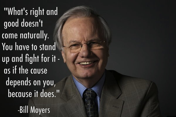 The Best Bill Moyers Quotes