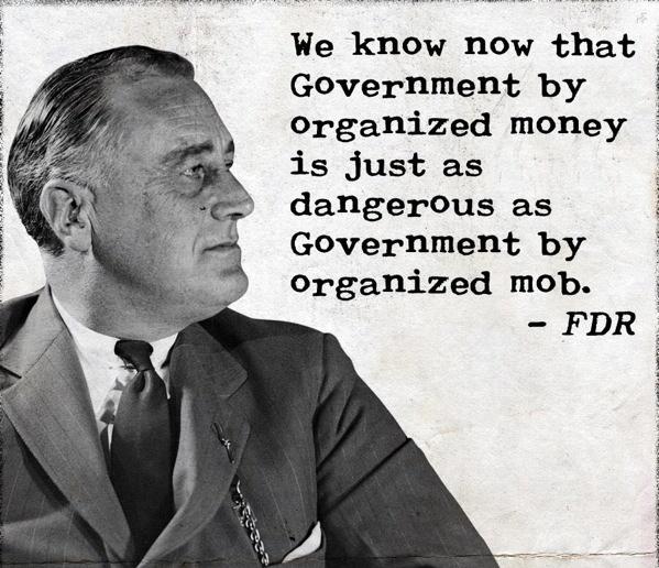 FDR On Organized Money