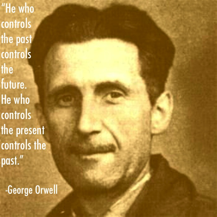 George Orwell Quote On Who Controls the Future