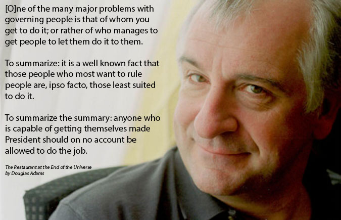 Douglas Adams On Elected Officials