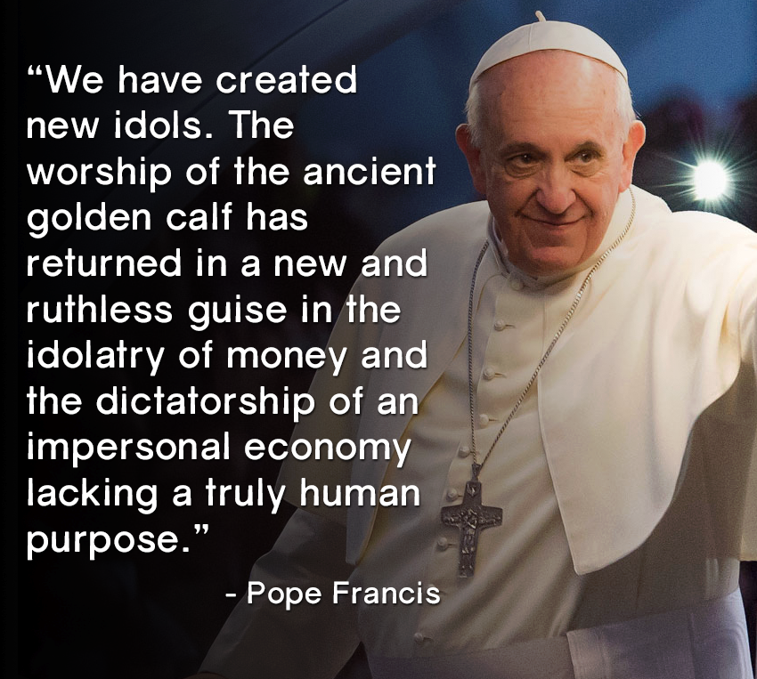 Pope Francis On New Idols